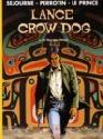 Nr 4 de man van kitimat - Lance crow dog