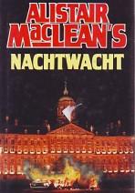 Cover: Alistair Maclean's Nachtwacht - Alistair Macneill