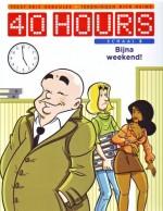 Cover: Bijna weekend - 40 hours