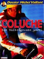 Cover: Coluche, een buitengewone kerel - Michel vaillant (dossier)