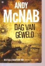 Cover: Dag van geweld - Andy  Mcnab