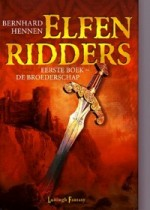 Cover: De broederschap deel 1 Elfenridders - Bernard Hennen