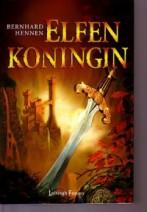 Cover: De elfen deel 5, Elfenkoningin - Bernard Hennen