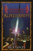 Cover: De waanzinnige avonturen van Alfred Kropp - Rick Yancey