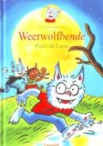 Cover: Dolfje weerwolfje, weerwolfbende - Paul van Loon