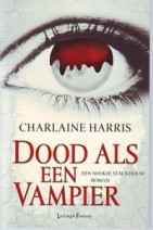 Cover: Dood als een vampier - Charlaine Harris