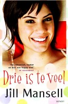 Cover: Drie is te veel - Jill Mansell
