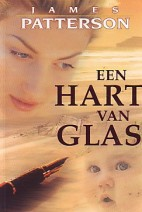 Cover: Een hart van glas - James Patterson