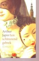 Cover: Een schitterend gebrek - Arthur Japin