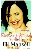 Cover: Eenmaal andermaal verliefd - Jill Mansell