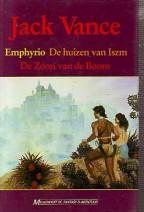 Cover: Emphyrio, de huizen van Iszm en De zoon van de boom - Jack vance