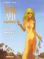 Felicity Brown - Dertien mystery (XIII)