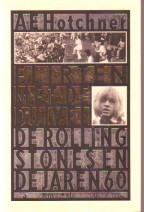 Cover: Flirten met de duivel, de rolling stones en de jaren zestig - A.E.Hotchner