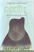 Godin, het tijdperk van de vijf deel 3 - Trudi Canavan