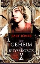 Cover: Het geheim van Ruysbroeck - Bart Romer