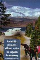 Cover: Koninklijke geheimen, gillende geiten en Nepalese hamburgers - Peter hoogenboom