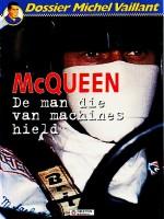 Cover: McQueen, de man die van machines hield - Michel vaillant (dossier)
