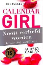 Cover: Nooit verliefd worden ( Calender girl januari/ februeri/maart) - Audrey Carlan