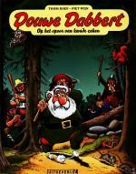 Cover: Op het spoor van kwade zaken - Douwe Dabbert