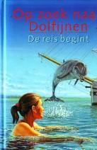 Cover: Op zoek naar dolfijnen, De reis begint - Lucy Daniels