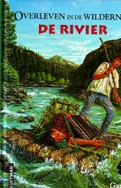 Cover: Overleven in de wildernis deel 3 de rivier - Paulsen G.