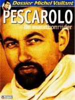 Cover: Pescarolo, de marathonrijder - Michel vaillant (dossier)