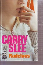 Cover: Radeloos - Carry Slee
