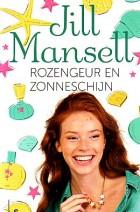Cover: Rozengeur en zonneschijn - Jill Mansell