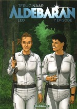 Cover: Terug naar Aldebaran, 1e episode - Terug naar Aldebaran