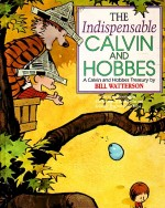 Cover: The indispensable Cavin and Hobbes - Calvin and Hobbes