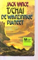 Cover: Tschai de waanzinnige planeet - Jack vance