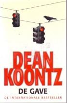 Cover: De gave - Dean koontz
