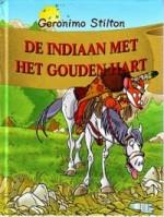 Cover: De indiaan met het gouden hart - Geronimo stilton