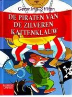 Cover: De piraten van de zilveren kattenklauw - Geronimo stilton