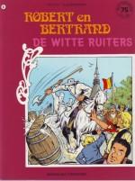 Cover: De witte ruiters - Robert en bertrand