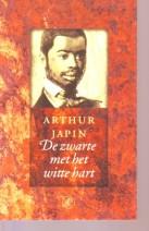 Cover: De zwarte met het witte hart - Arthur Japin