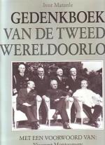 Cover: Gedenkboek van de tweede wereldoorlog - Mantanle. Ivor