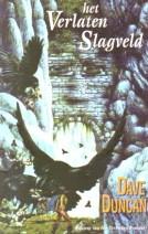 Cover: Het verlaten slagveld - Dave duncan