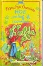 Cover: Hoe overleef ik (zonder) liefde - Francine oomen