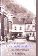 Cover: In en onder het dorp - Wiel Kusters