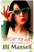 Cover: Versier me dan - Jill Mansell