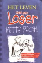 Cover: Vette pech - Het leven van een loser