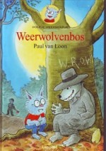 Cover: Weerwolvenbos - Paul van loon
